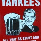 FRAMED HATE Yankees Bar Room Sign Boston Red Sox fans