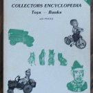 Collectors Encyclopedia of Toys and Banks Don Cramer