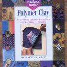 Polymer Clay Weekend Crafter Irene Dean Softcover