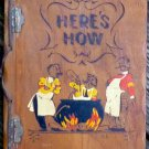 1941 Three Mountaineers Here's How Mixed Drink Book Wood Covers