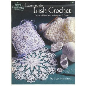 Learn to do Irish Crochet Easy to Follow Instructions and 5 projects