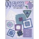 99 Granny Squares to Crochet design pattern book by Leisure Arts