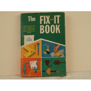 The Fix-It Book - 1967 - 101 Things a Boy can do Around the House - children's book or grown ups