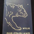 Our Starland an Easy Guide to the Study of the heavens C C Wylie 1959 collector book