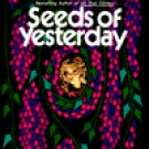 Seeds of Yesterday by V. C. Andrews