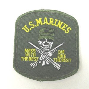 U.S. Marine Corps Mess With The Best, Die Like The Rest Patch