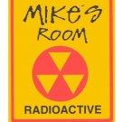 Personalized RADIOACTIVE Kids Bedroom Door Sign