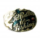 I'd Rather Be Fishing Vintage Great American Belt Buckle