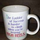 The Ladder of Success is harder to climb when you're wearing HIGH HEELS MUG 1986