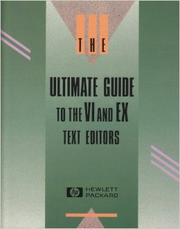 Brand New Sealed HP The Ultimate Guide To The VI & EX Text Editors $26