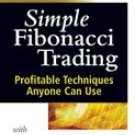 Simple Fibonacci Trading: Profitable Techniques Anyone Can Use With Michael Jardine