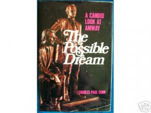 The Possible Dream, A Candid Look at Amway