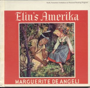 Elin's Amerika America NJ New Sweden Delaware by Marguerite De Angeli HB