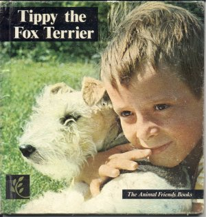 Tippy The Fox Terrier DOG BOOK Cynthia Overbeck RARE HB