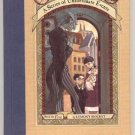 Series of Unfortunate Events BOOK 1 THE BAD BEGINNING Lemony Snicket HB