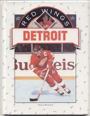 DETROIT RED WINGS History NHL ICE HOCKEY TEAM Ross Rennie