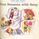 4 SEASONS WITH SUZY Pre-Primer Basic Reader DICK & JANE