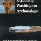 EXPLORING WASHINGTON STATE ARCHAEOLOGY Geology History Art 1*DJ