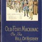Old Army Fort Mackinac History MI MICHIGAN Andrews 1*HB