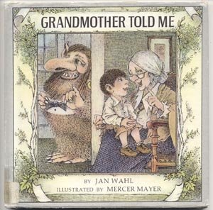 Grandmother Told Me JAN WAHL Mercer Mayer 1972 1st DJ