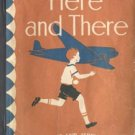 Here and There ALICE & JERRY BOOK Pre-Primer Basic Reader 1941