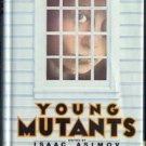 Young Mutants ISAAC ASIMOV Sci-Fi RARE Stated 1st Edition HB DJ