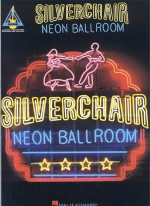 SILVERCHAIR Neon Ballroom SONGBOOK Guitar TAB Piano LYRICS Vocals