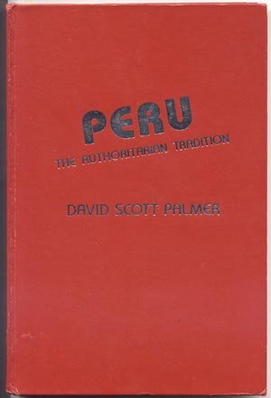 Peru PERUVIAN HISTORY BOOK Military Rule SOCIETY Politics RARE David Palmer 1st HB
