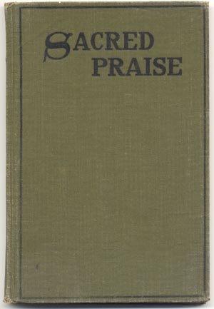 Sacred Praise RARE VINTAGE METHODIST HYMNAL 1918 Book HB