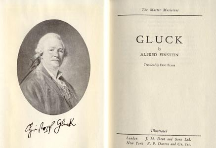 Christoph Gluck PIANO MUSIC COMPOSER Biography ALFRED EINSTEIN 1954 HB