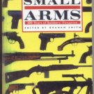 Military Small Arm RIFLE Pistol SOLDIER WEAPONRY FIREARMS Photo Gun GRAHAM SMITH Book HB