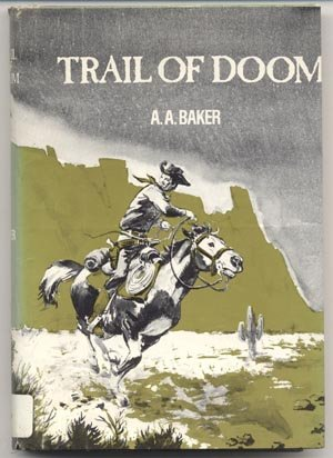 Trail of Doom WILD WEST Western Book CATTLE DRIVE Texas A.A. Baker 1st DJ