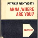 Anna Where Are You MISS SILVER MYSTERY Patricia Wentworth Large Print HB