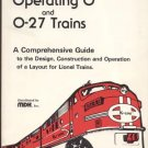 Operating O & O-27 Lionel Train MODEL CONSTRUCTION Operation LAYOUT Design Guide