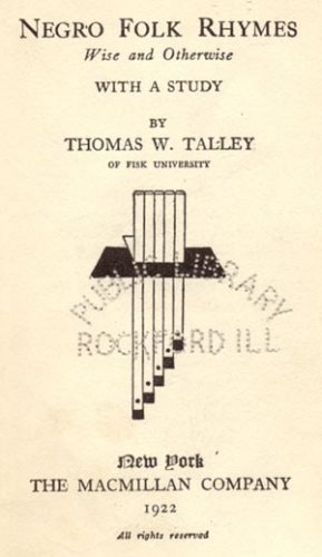 Negro Folk Rhymes WISE AND OTHERWISE Black Songs SLAVERY Slave Tales CHANTS Thomas Talley 1*HB