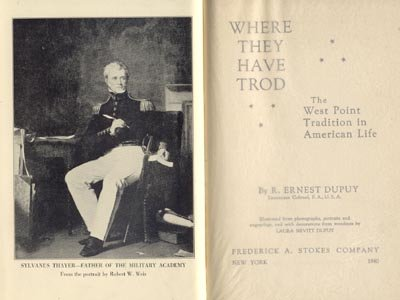 WHERE THEY TROD West Point ARMY Academy Tradition in American Life DUPUY 1940 Military History HB