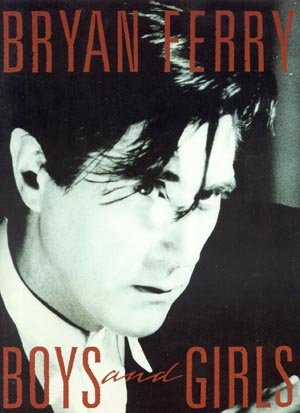 BRYAN FERRY Songbook Boys & Girls ROXY Guitar VOCAL Piano LYRICS Music