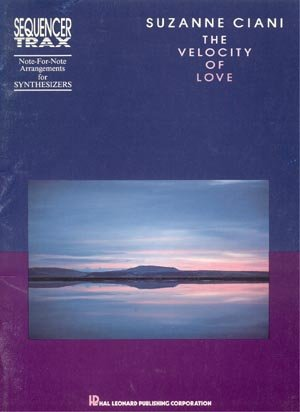SUZANNE CIANI Velocity of Love RARE SYNTHESIZER SHEET MUSIC