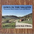 Down in the Valleys WISCONSIN FOLK LORE & FAIRY TALES Knapps Creek SUGAR RIVER Lead Country DJ