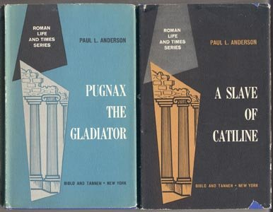 SLAVE OF CATILINE Roman History ROME ARENA GLADIATOR Life and Times Series PAUL ANDERSON DJ