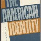 American Identity GREED Respect AUTHORITY Sam Baskett THEODORE STRANDNESS College Reader MSU HB DJ