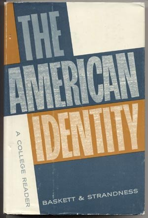 American Identity GREED Respect AUTHORITY Sam Baskett THEODORE STRANDNESS College Reader MSU HB DJ