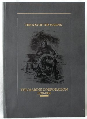 LOG OF THE MARINE CORPORATION Marvin Fruth BANC ONE WI 1838-1988 Vintage Photos