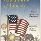 WATCHWORDS OF LIBERTY American Quotations US HISTORY Quotes SPEECHES Robert Lawson HB