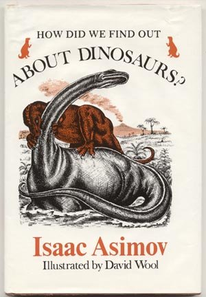 ISAAC ASIMOV How Did We Find Out About Dinosaurs HISTORY Fossils SKELETONS 1st DJ