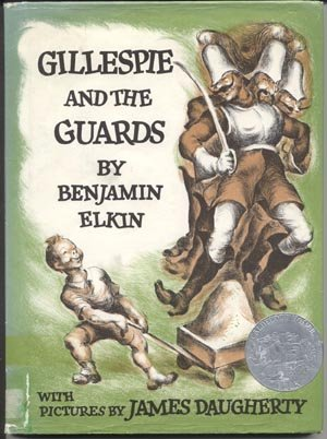 GILLESPIE AND THE GUARDS James Daugherty BENJAMIN Elkin HB DJ