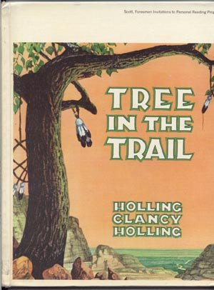 TREE IN THE TRAIL Santa Fe WILD WEST History CLANCY C. HOLLING 1942 VG HB