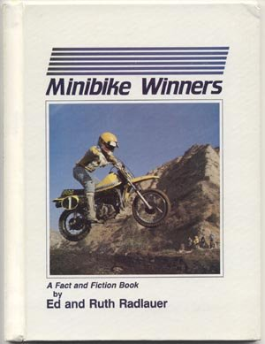 Minibike Winners BIKE RACE TERMS Ed & Ruth Radlauer Motocross Racing GLOSSARY 1st HB