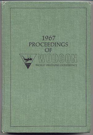 1967 Proceedings of WODCON World Dredging Conference NY New York City HB