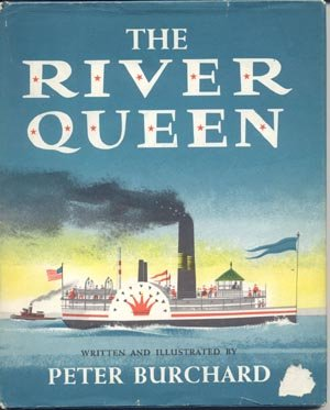 RIVER QUEEN Steamboat Riverboat Race Book PETER Burchard 1st DJ
